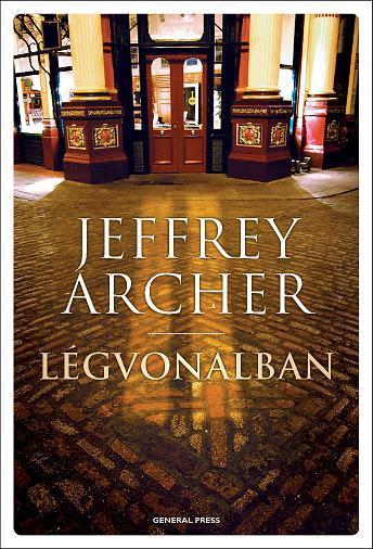 Jeffrey Archer - Légvonalban