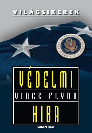 Vince Flynn - Védelmi hiba