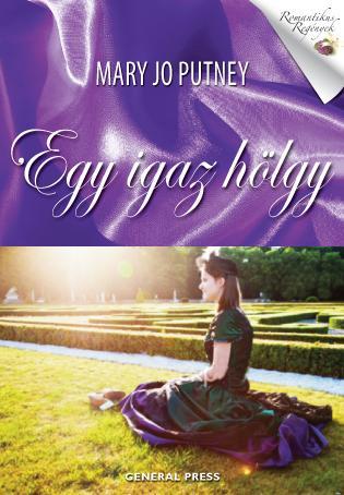 Mary Jo Putney - Egy igaz hölgy