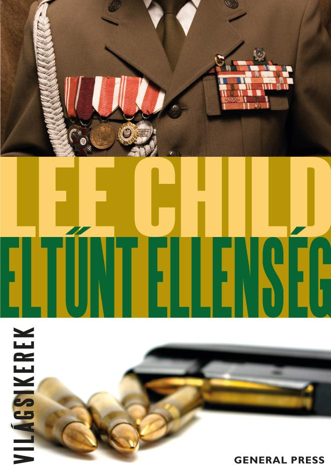 Lee Child - Eltűnt ellenség
