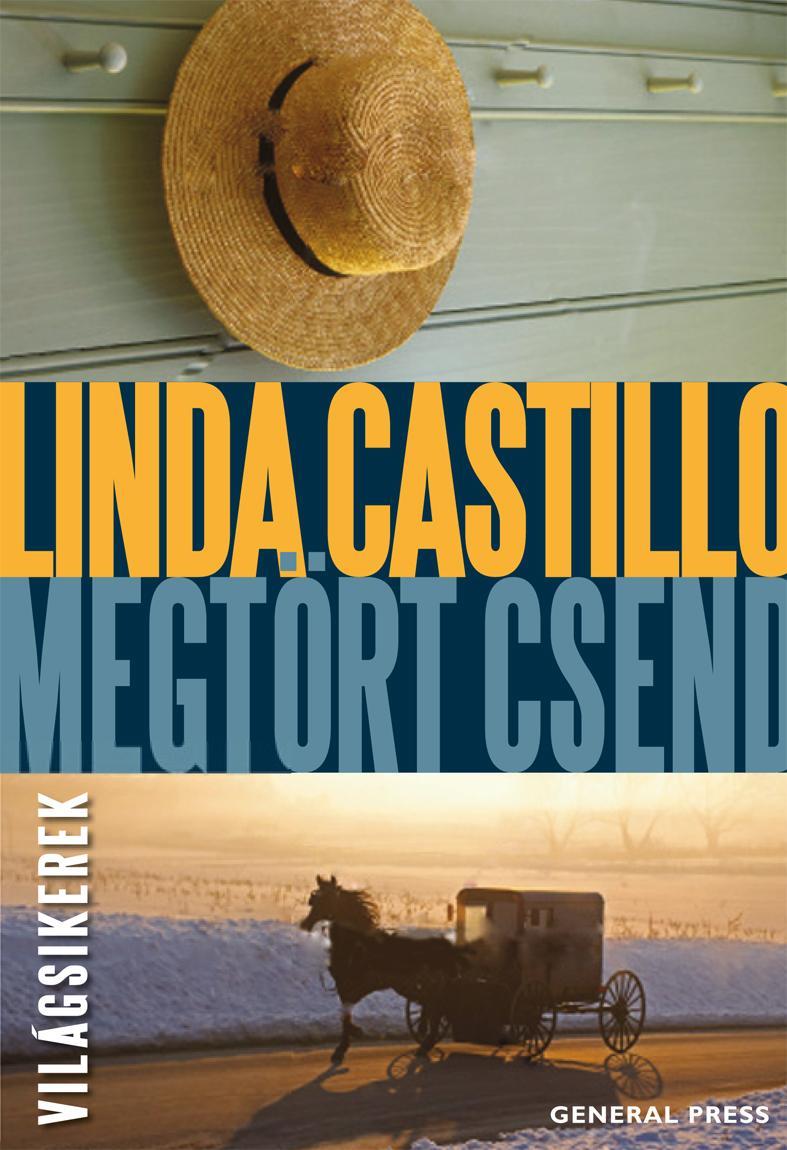 Linda Castillo - Megtört csend