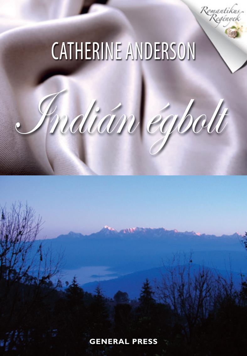 Catherine Anderson - Indián égbolt