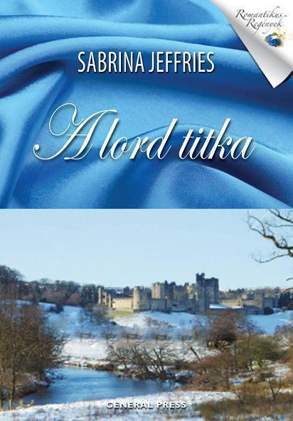 Sabrina Jeffries - A lord titka