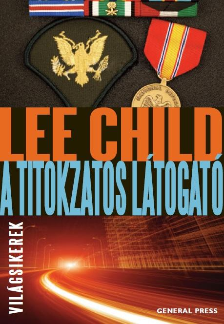 Lee Child - A titokzatos látogató