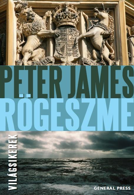 Peter James - Rögeszme