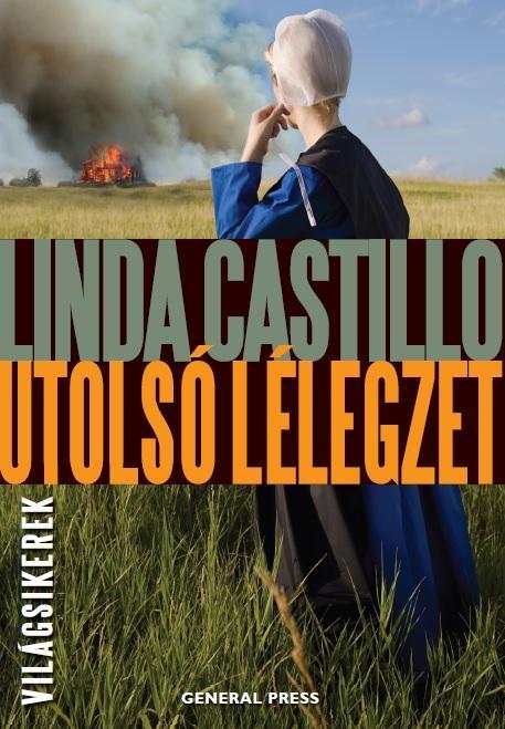 Linda Castillo - Utolsó lélegzet