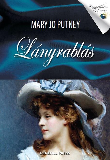 Mary Jo Putney - Lányrablás