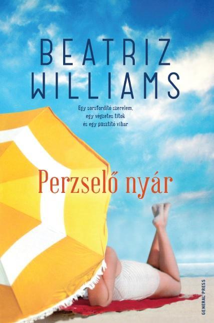 Beatriz Williams - Perzselő nyár