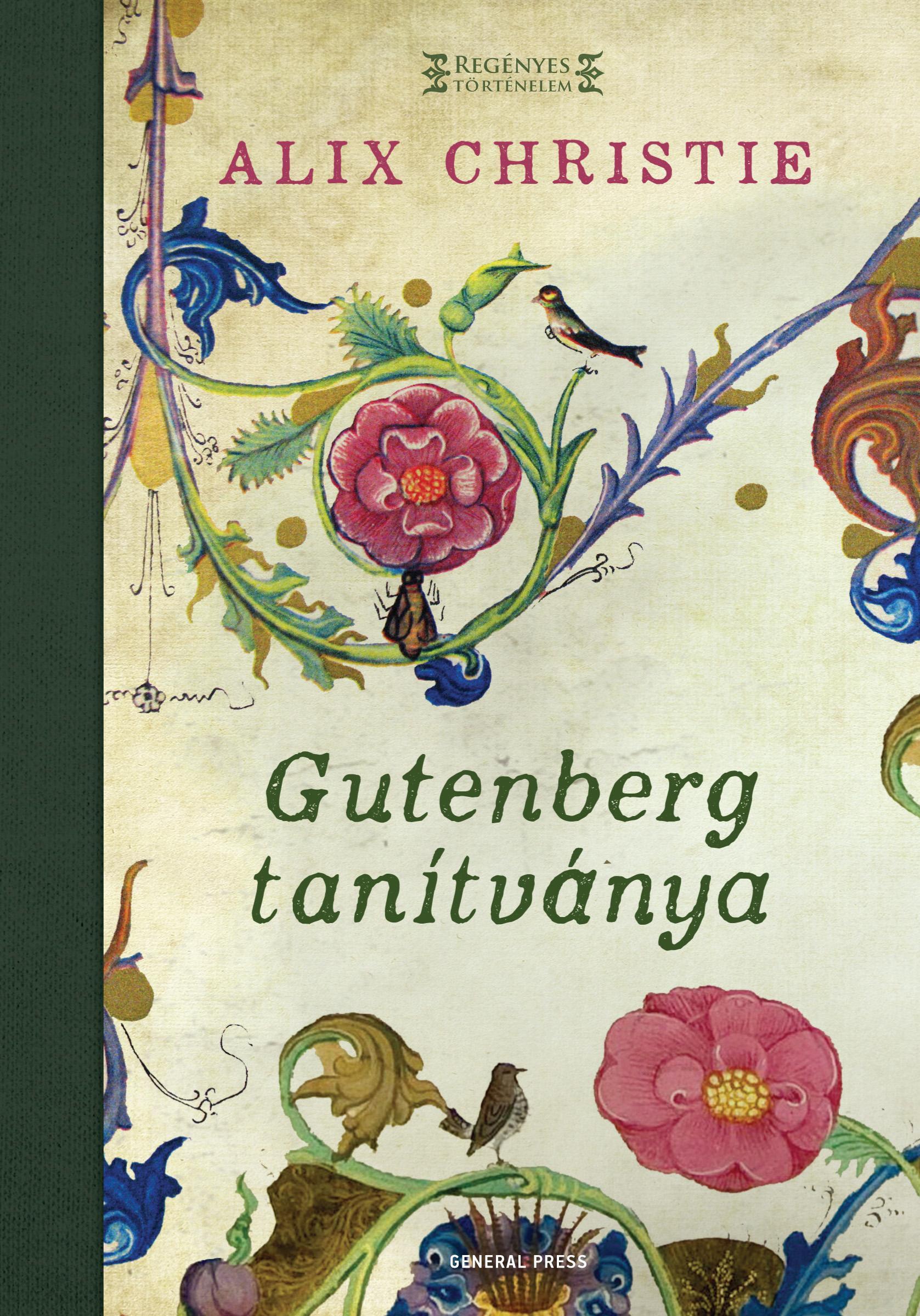 Alix Christie - Gutenberg tanítványa