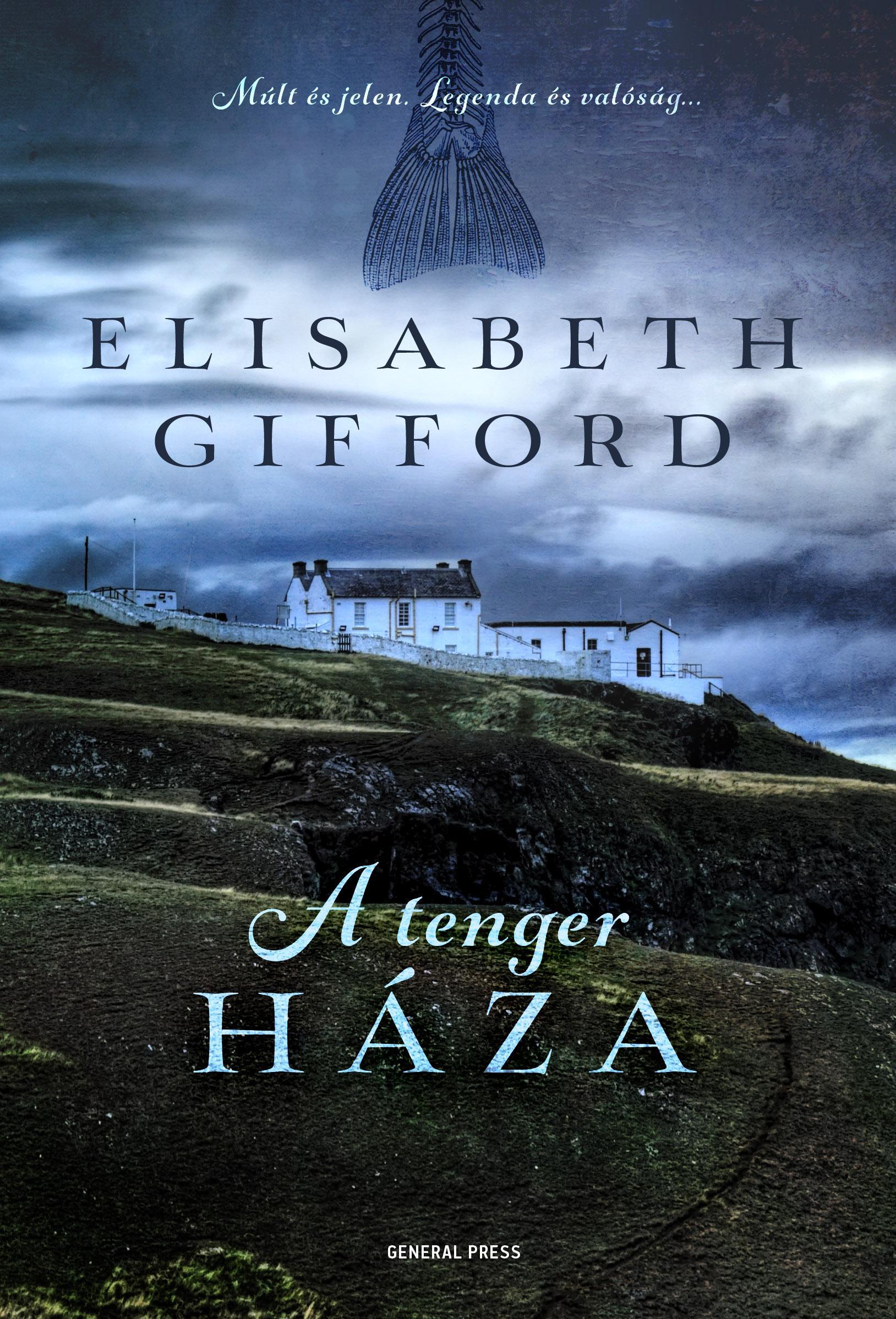 Elisabeth Gifford - A tenger háza