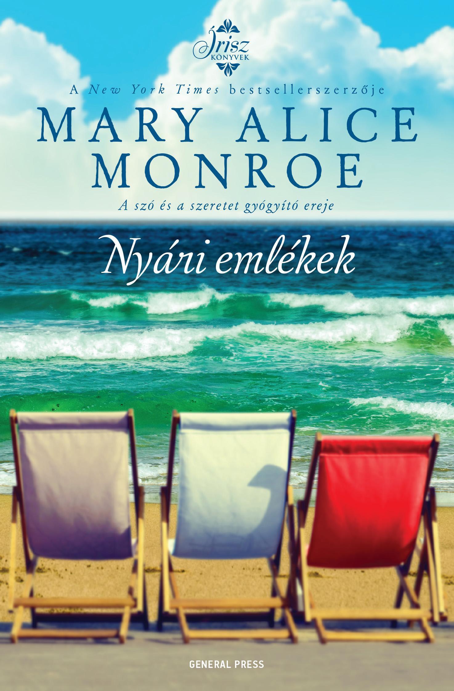 Mary Alice Monroe - Nyári emlékek