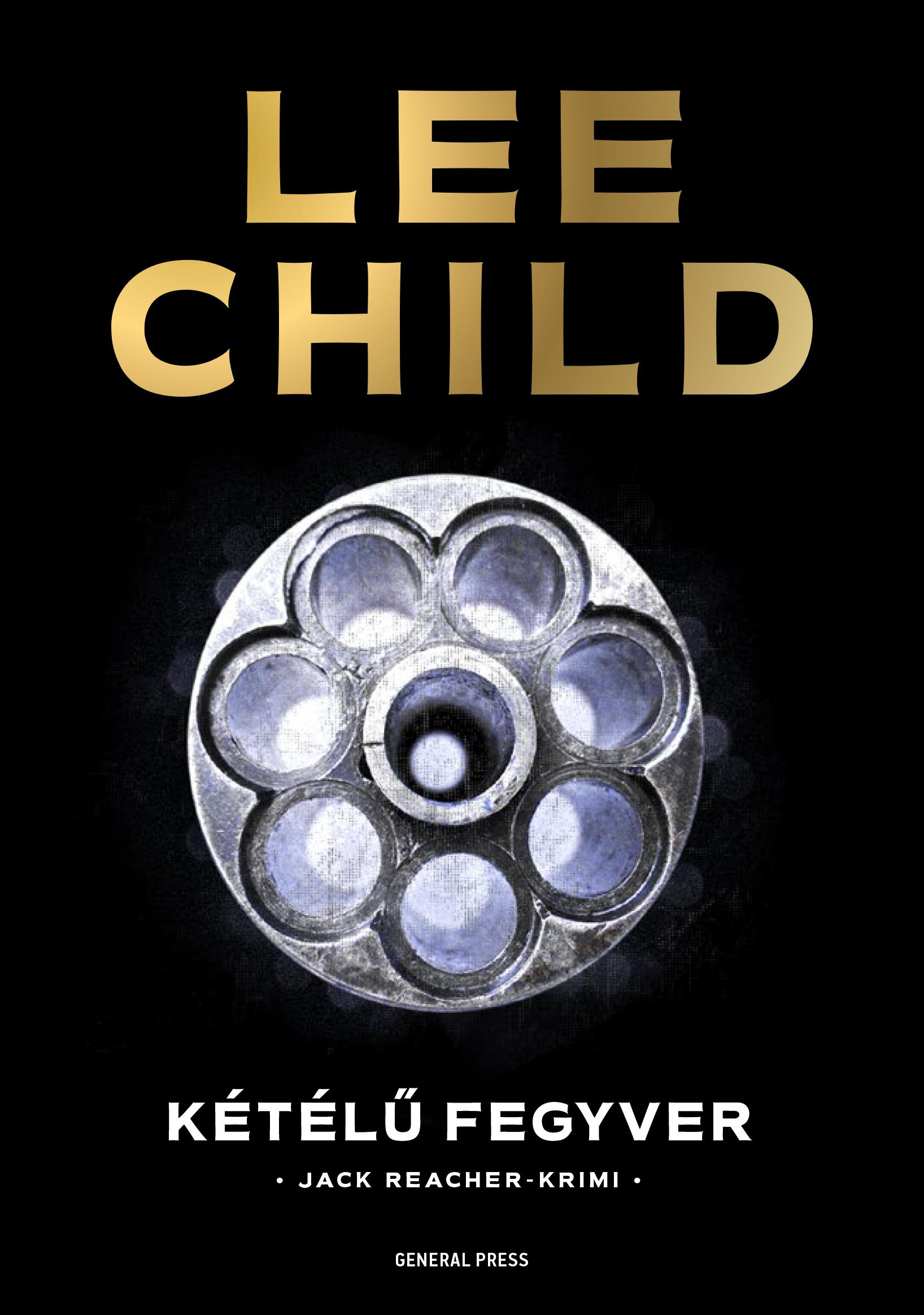 Lee Child - Kétélű fegyver