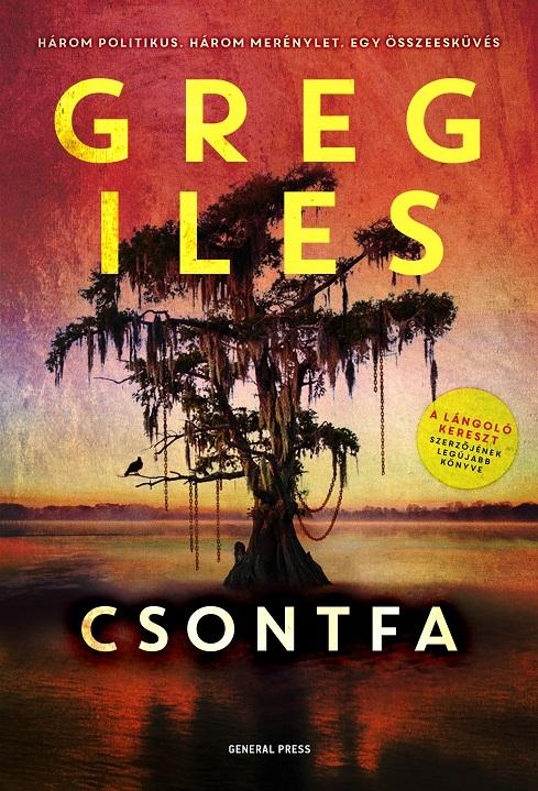 Greg Iles - Csontfa