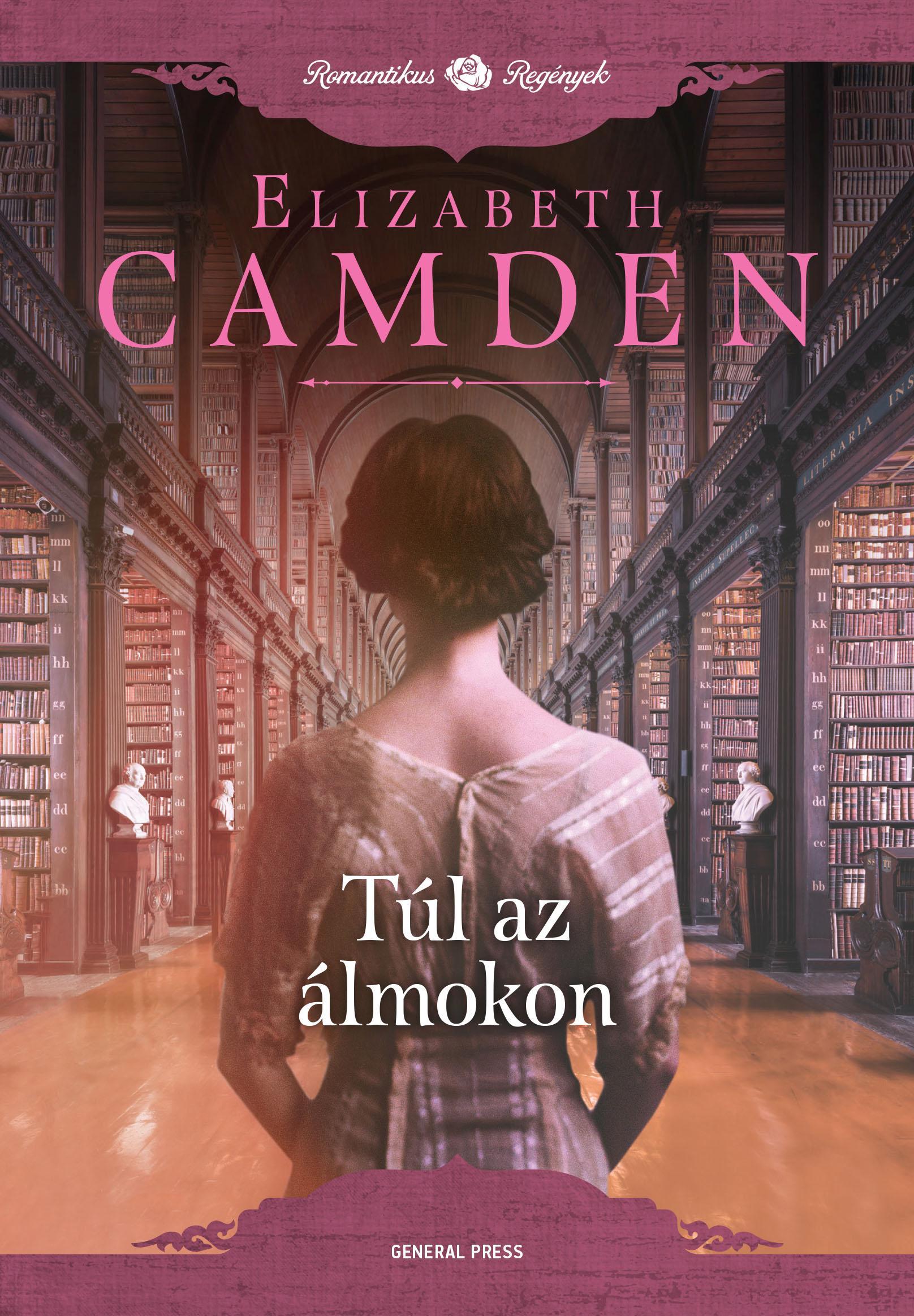 Elizabeth Camden - Túl az álmokon