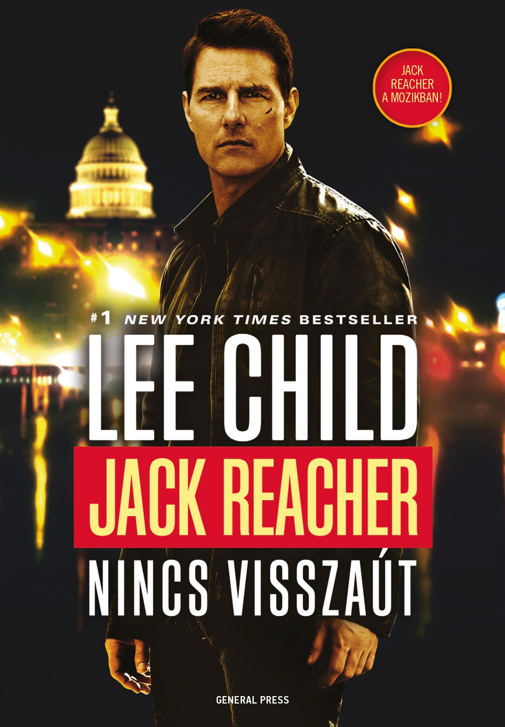 Lee Child - Jack Reacher - Nincs visszaút