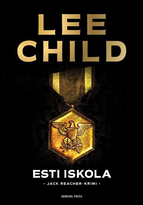 Lee Child - Esti iskola