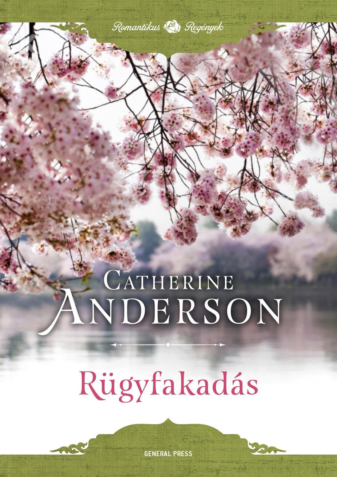 Catherine Anderson - Rügyfakadás