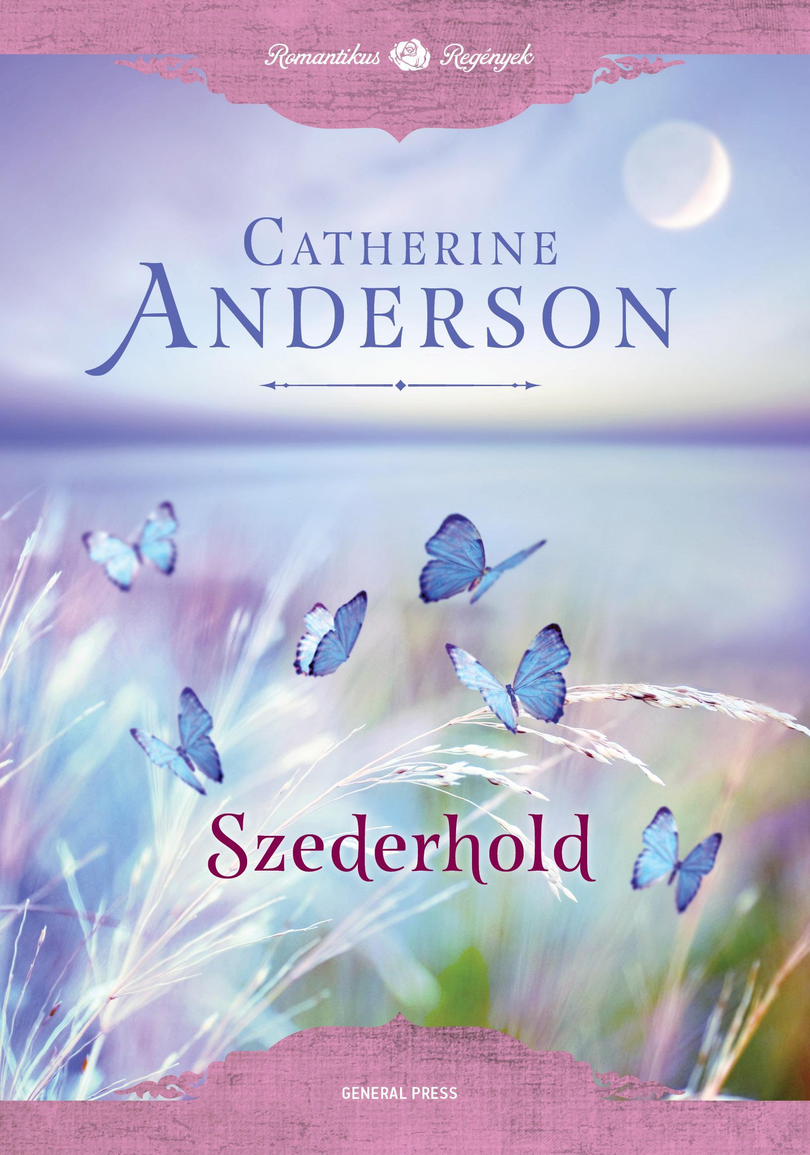 Catherine Anderson - Szederhold