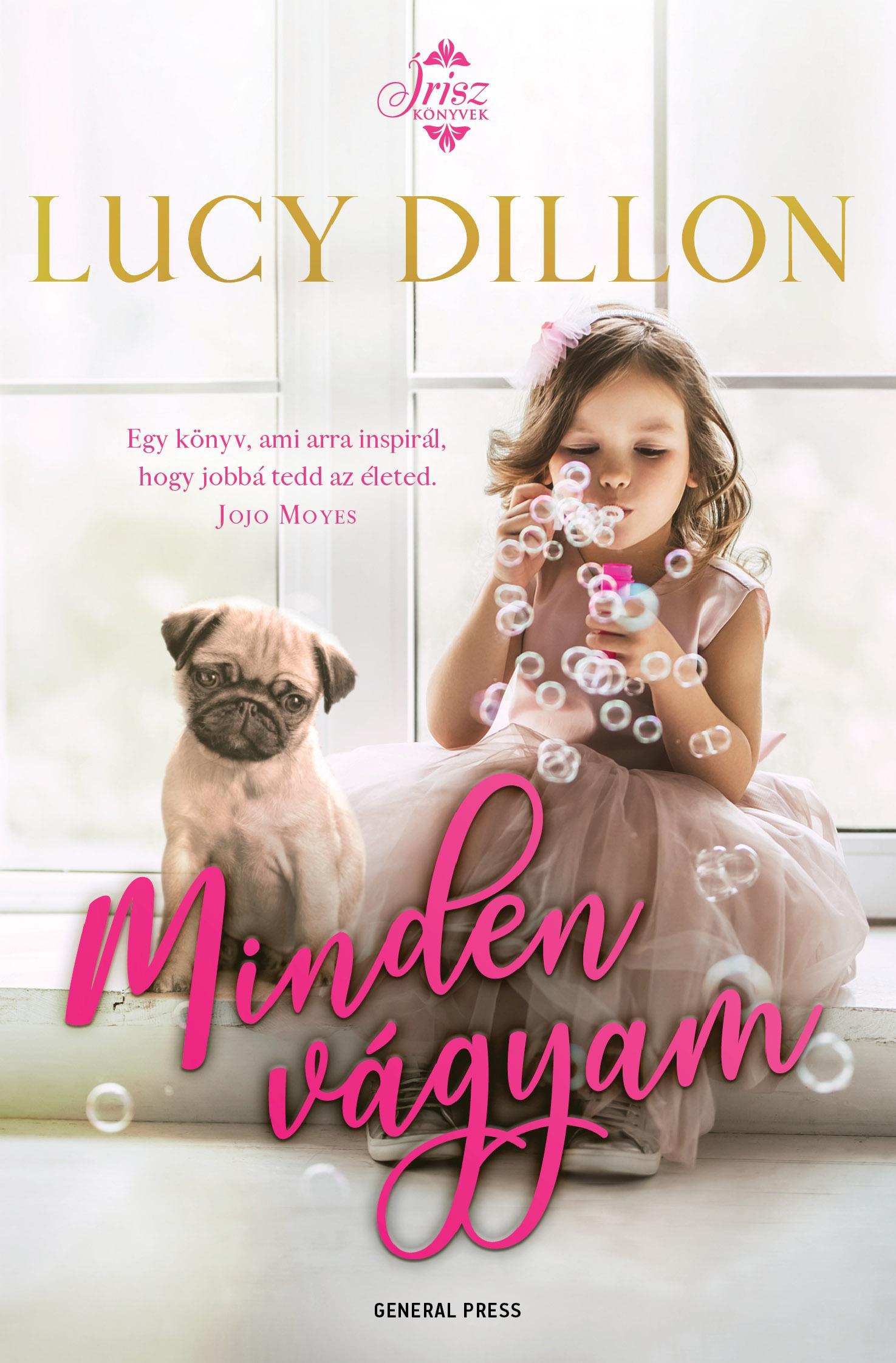 Lucy Dillon - Minden vágyam