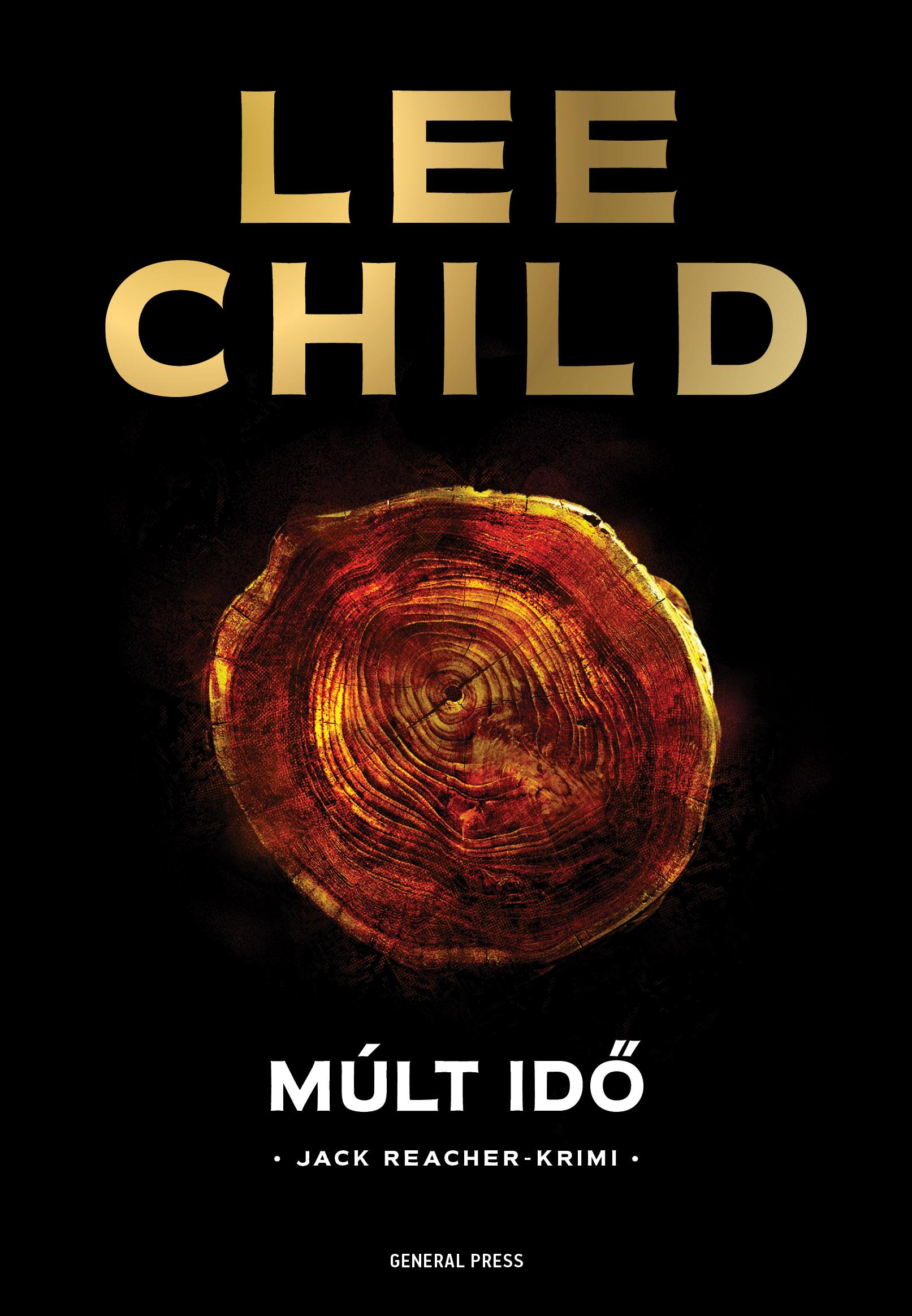 Lee Child - Múlt idő