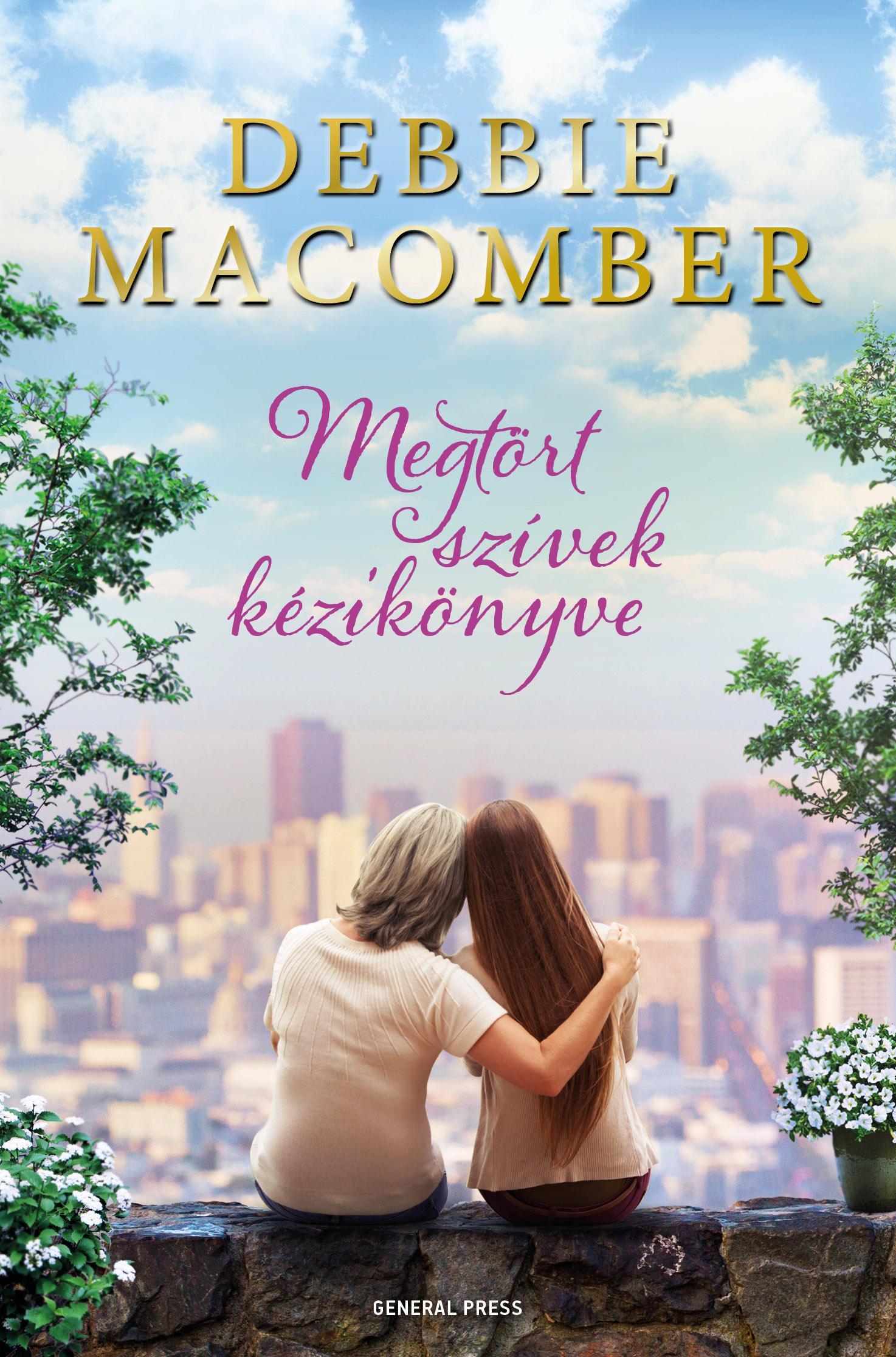 Debbie Macomber - Megtört szívek kézikönyve