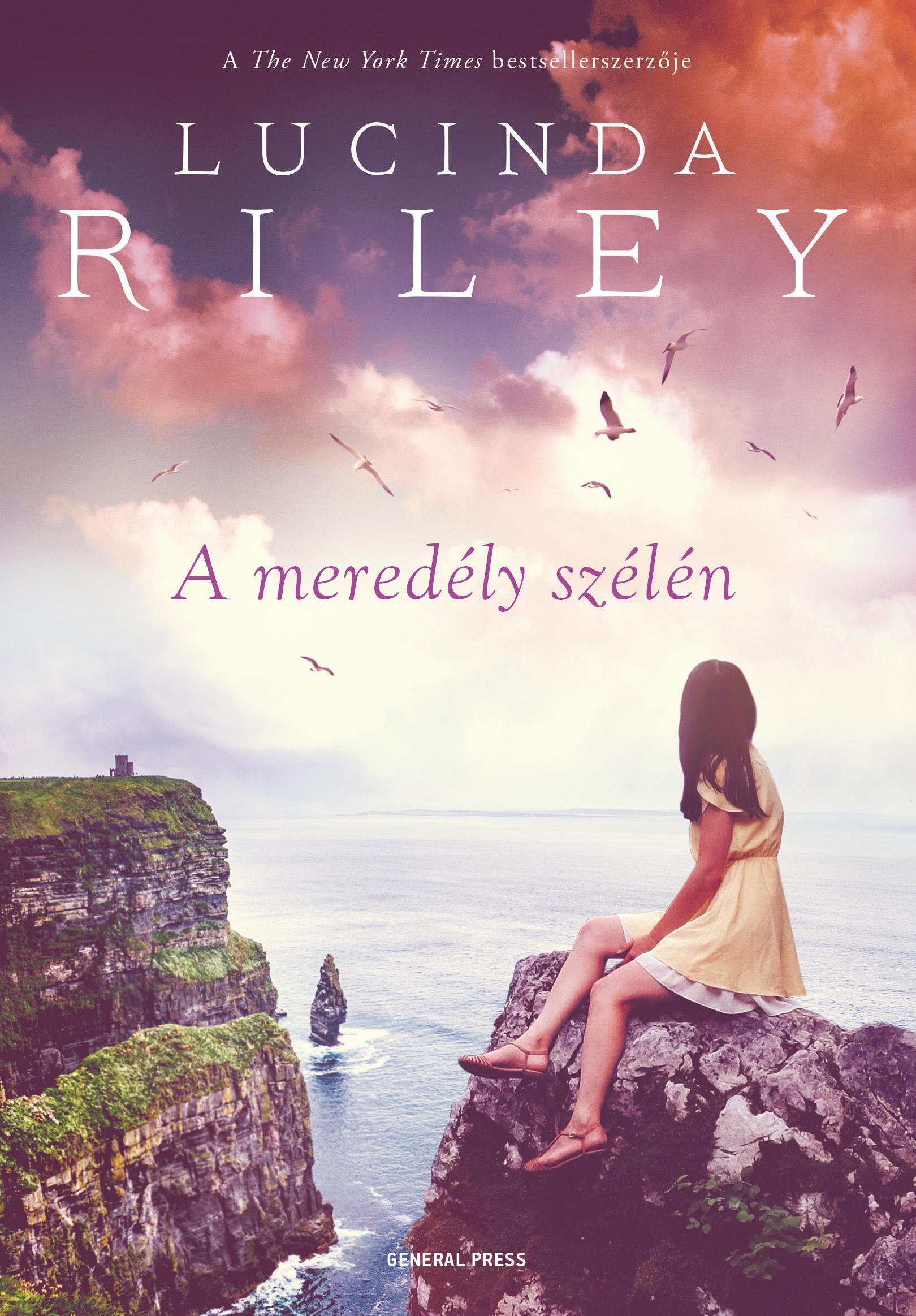 Lucinda Riley - A meredély szélén