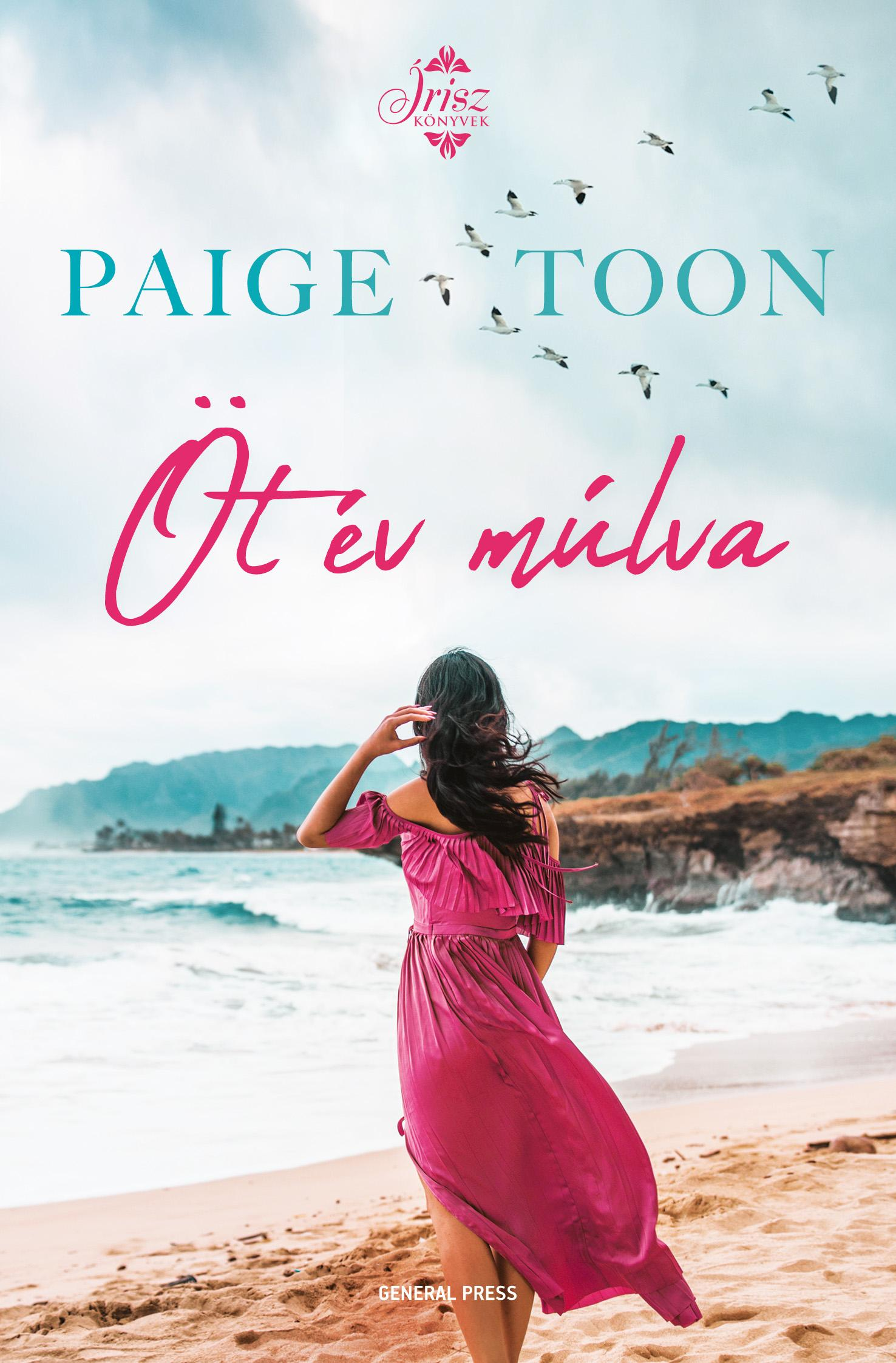 Paige Toon - Öt év múlva
