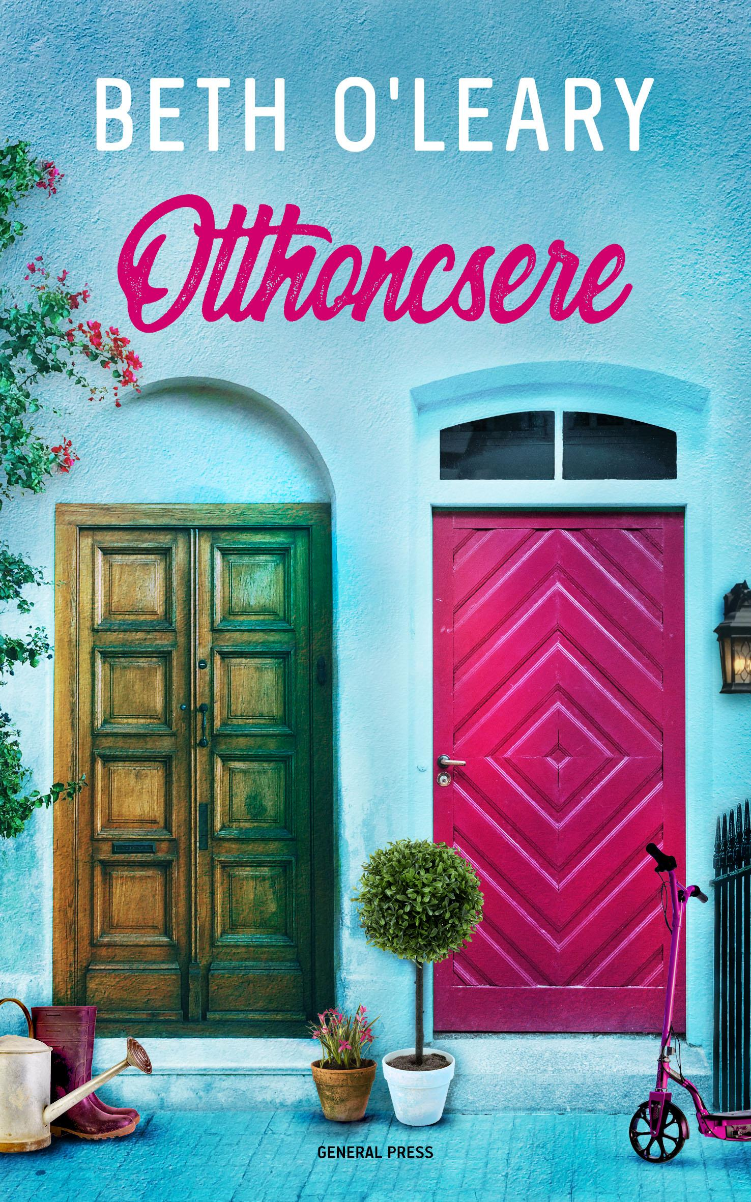 Beth O\'Leary - Otthoncsere
