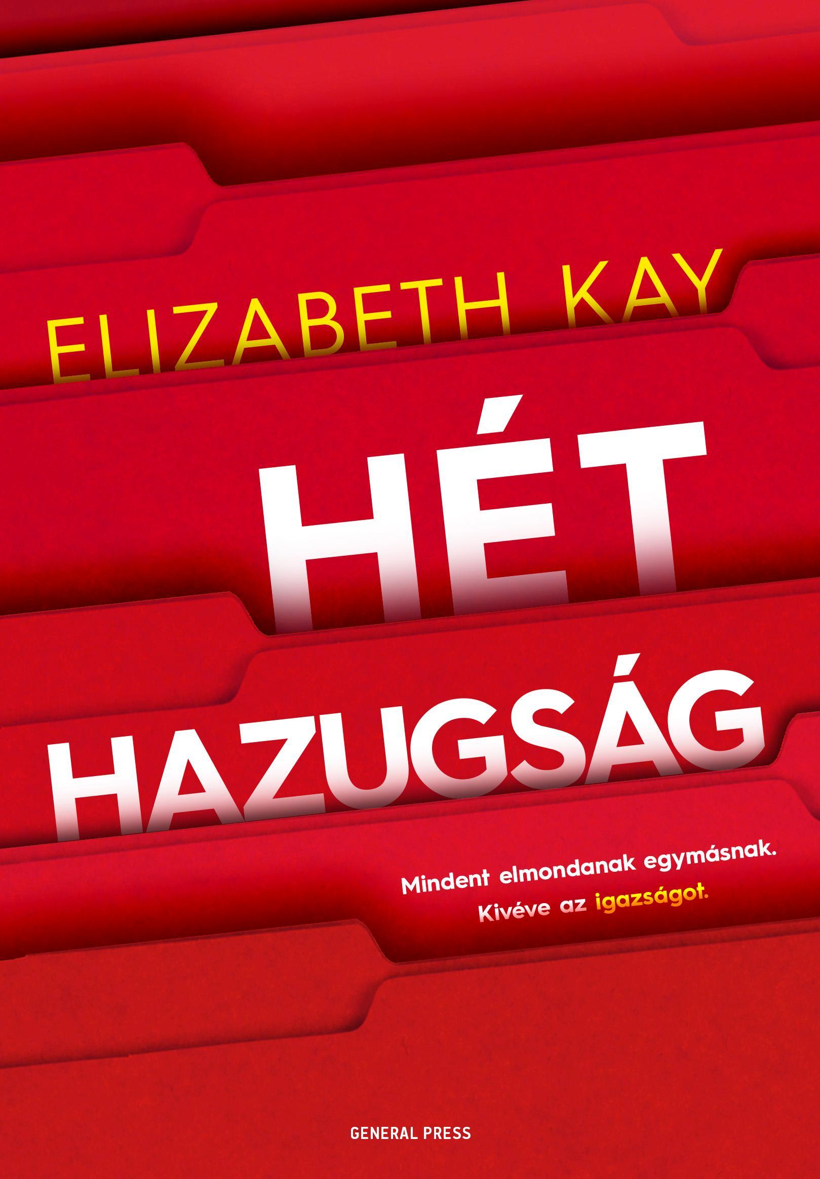 Elizabeth Kay - Hét hazugság