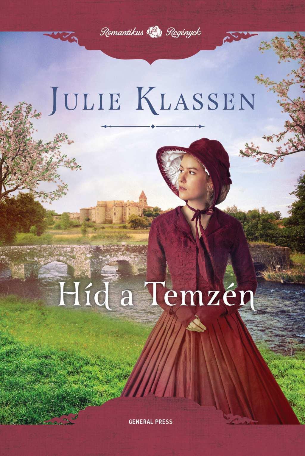 Julie Klassen - Híd a Temzén