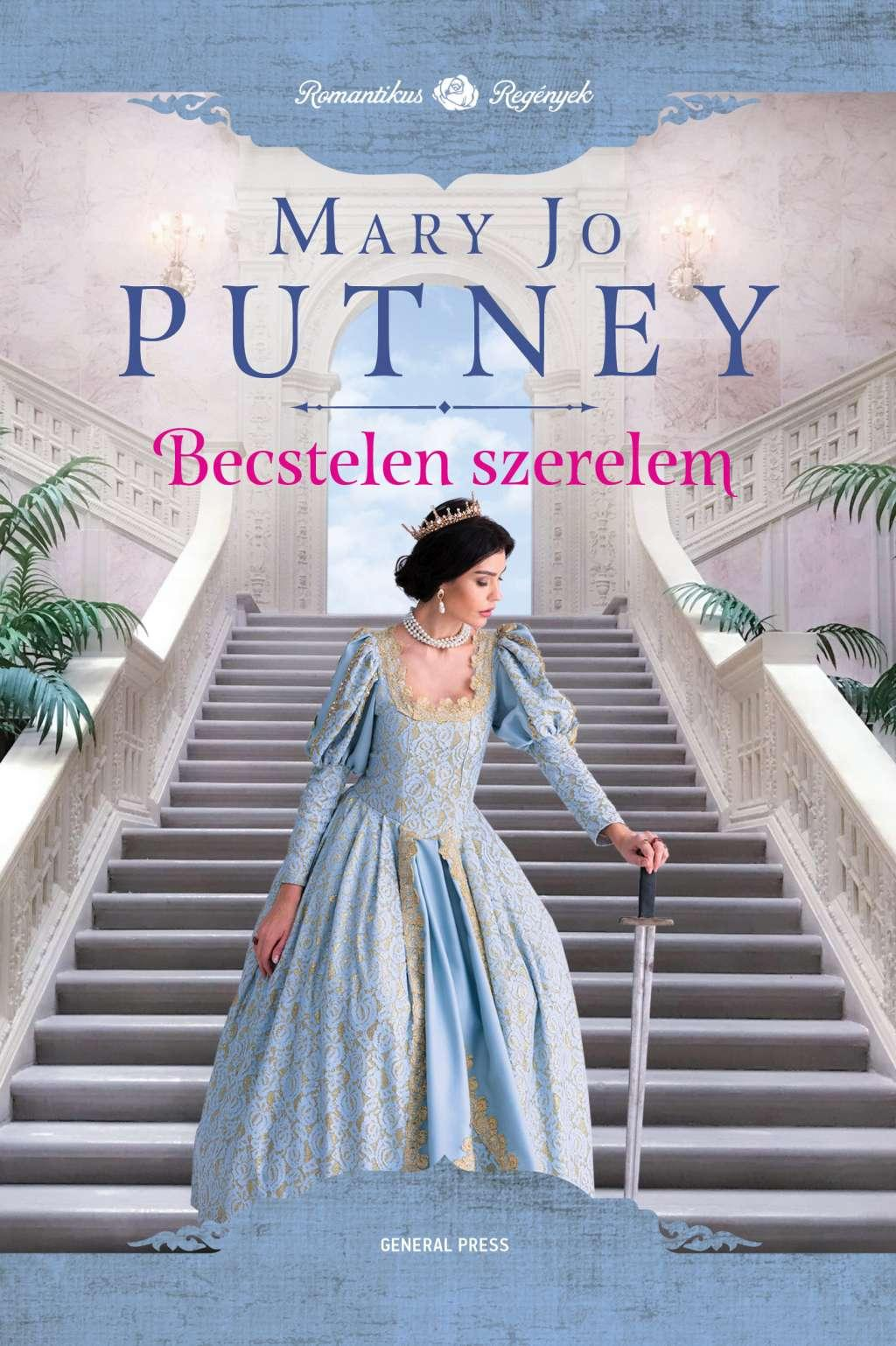 Mary Jo Putney - Becstelen szerelem