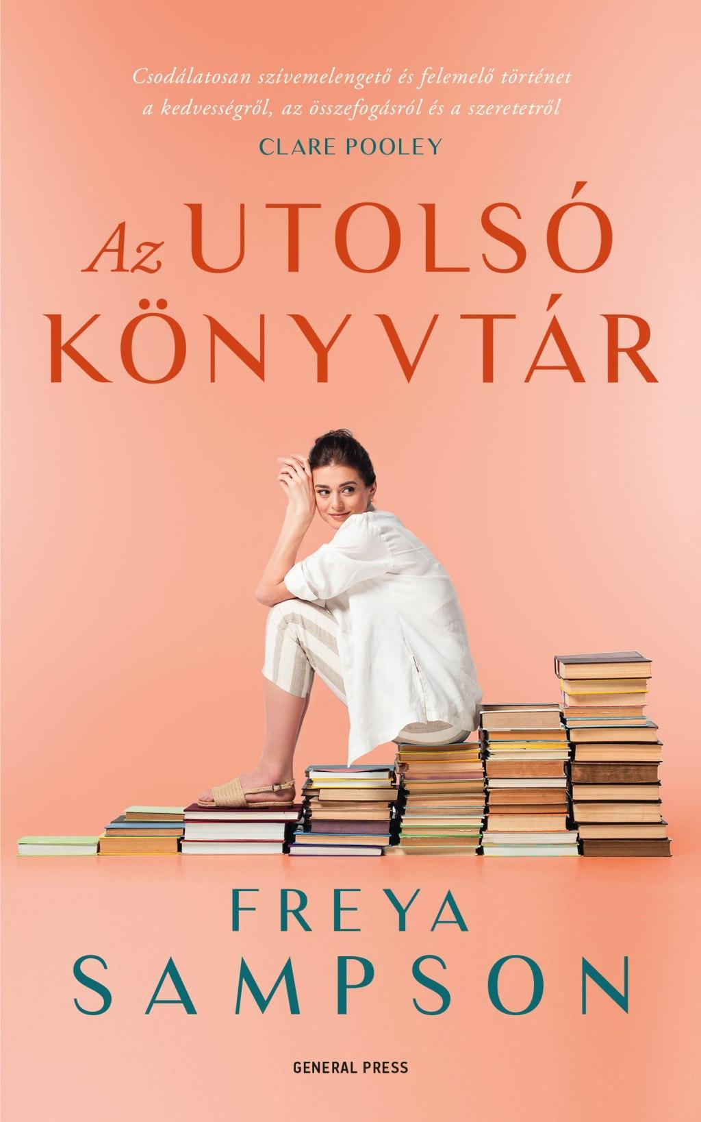 Freya Sampson - Az utolsó könyvtár
