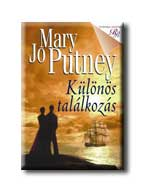 Mary Jo Putney - Különös találkozás