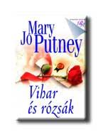 Mary Jo Putney - Vihar és rózsák