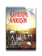 Catherine Anderson - A lélek dala