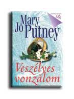Mary Jo Putney - Veszélyes vonzalom