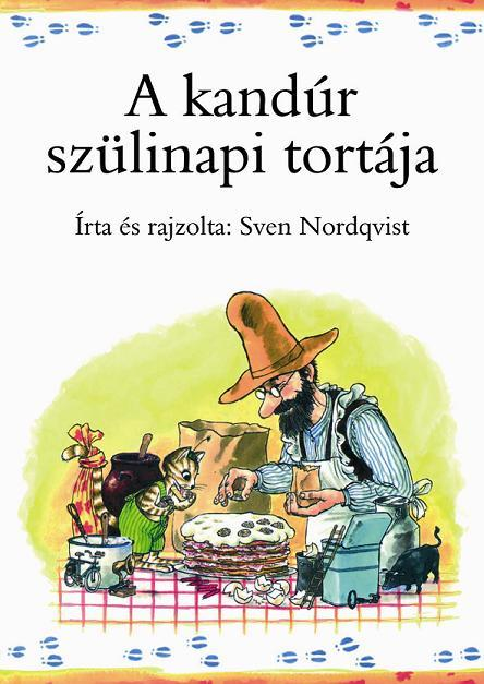 Sven Nordqvist - A kandúr szülinapi tortája